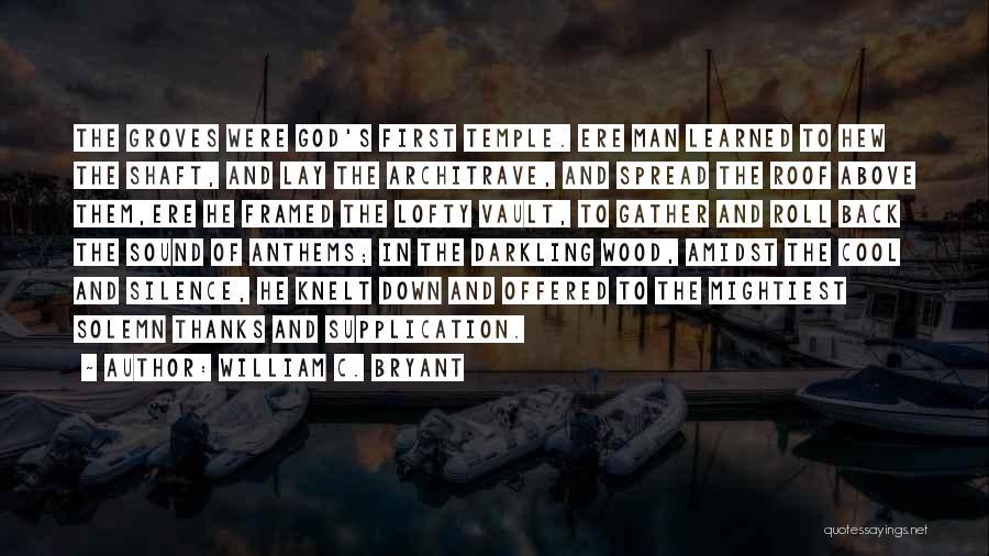 Best William Temple Quotes By William C. Bryant