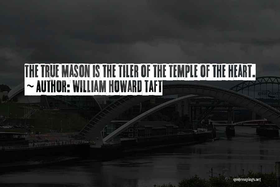 Best William Temple Quotes By William Howard Taft