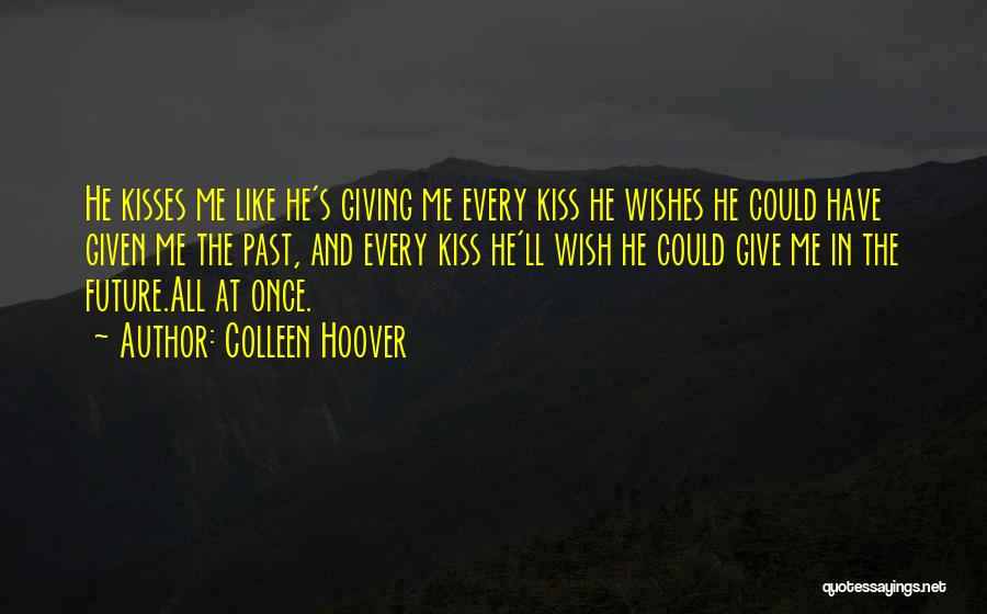 Best Wishes In Your Future Quotes By Colleen Hoover