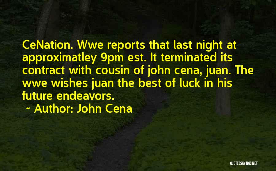 Best Wishes In Your Future Quotes By John Cena