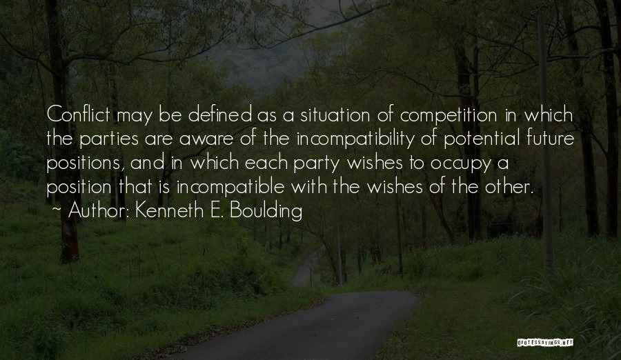 Best Wishes In Your Future Quotes By Kenneth E. Boulding