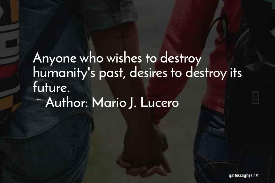 Best Wishes In Your Future Quotes By Mario J. Lucero