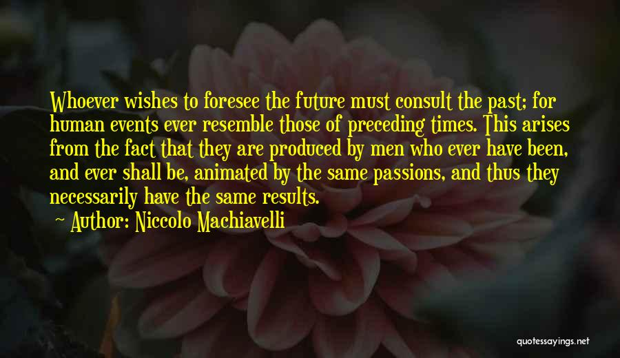 Best Wishes In Your Future Quotes By Niccolo Machiavelli