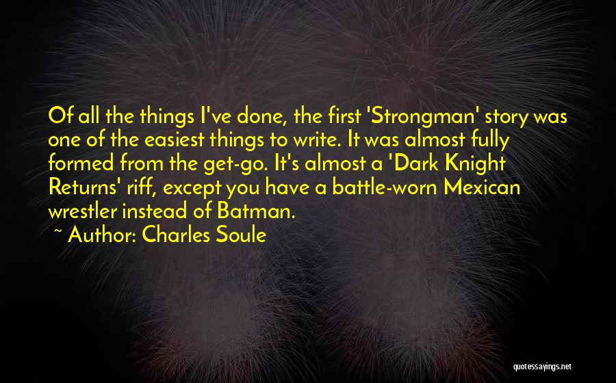 Best Wrestler Quotes By Charles Soule