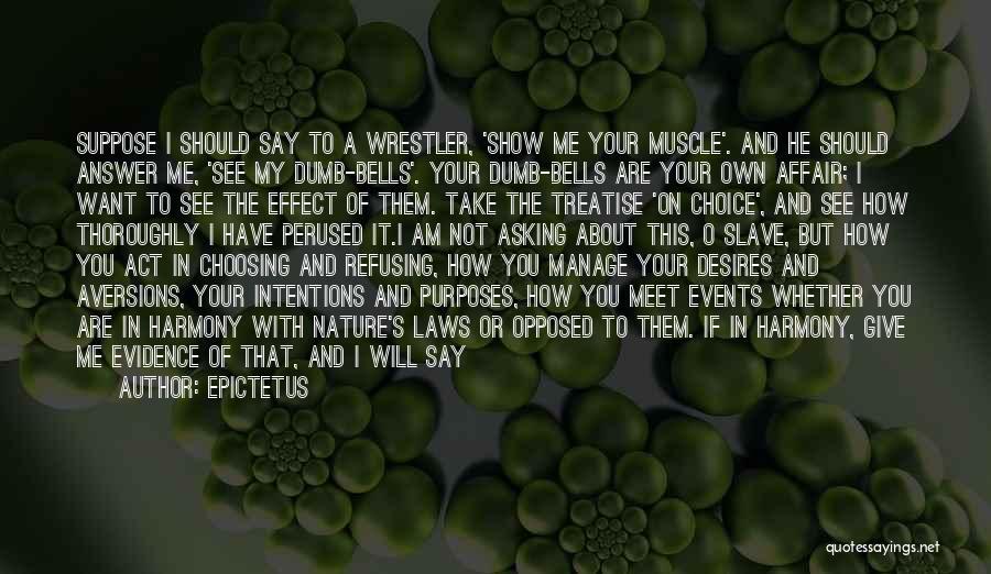 Best Wrestler Quotes By Epictetus