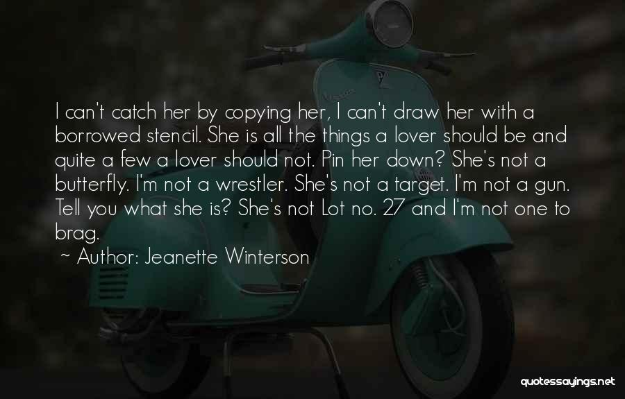 Best Wrestler Quotes By Jeanette Winterson