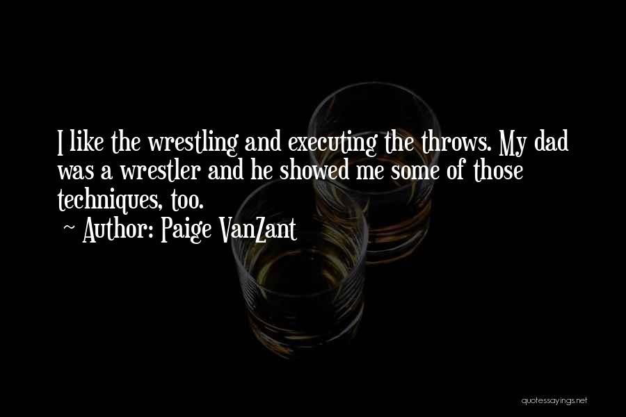 Best Wrestler Quotes By Paige VanZant