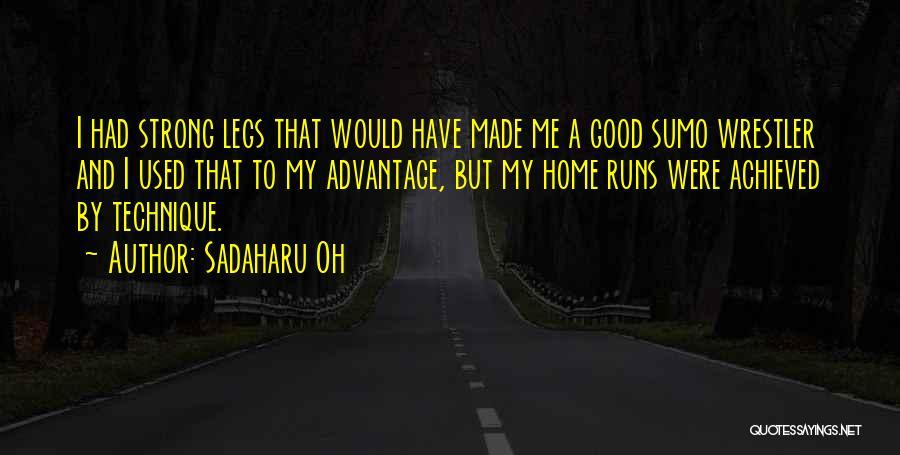 Best Wrestler Quotes By Sadaharu Oh