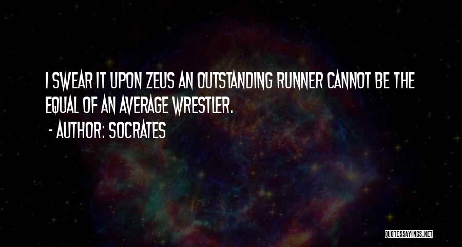 Best Wrestler Quotes By Socrates