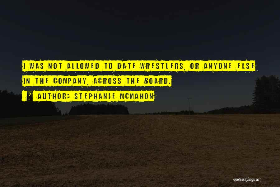 Best Wrestler Quotes By Stephanie McMahon
