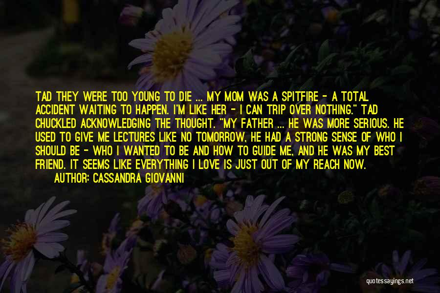 Best Ya Love Quotes By Cassandra Giovanni