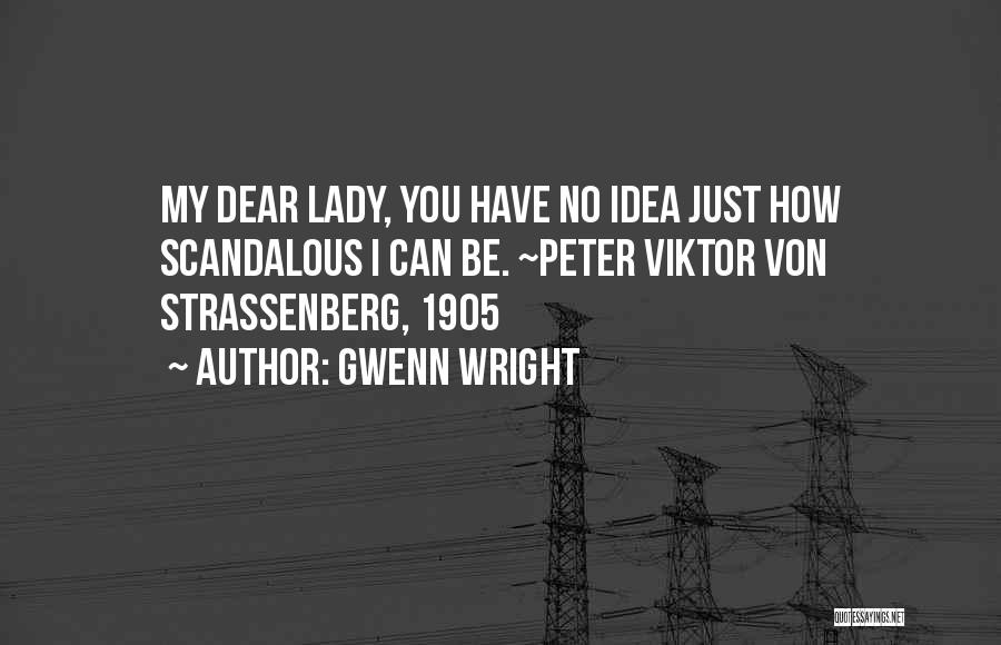 Best Ya Love Quotes By Gwenn Wright