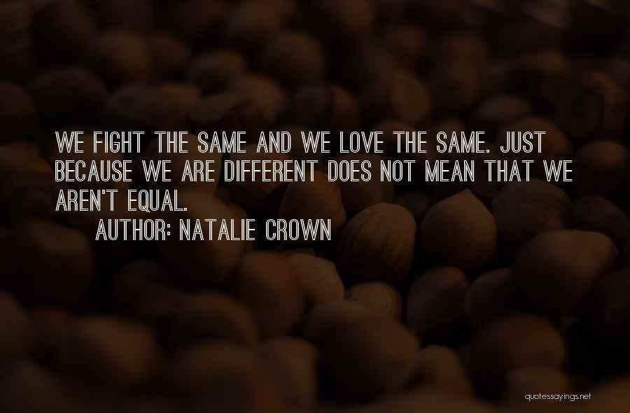 Best Ya Love Quotes By Natalie Crown