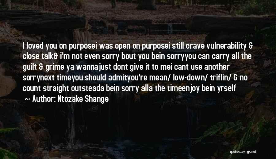 Best Ya Love Quotes By Ntozake Shange