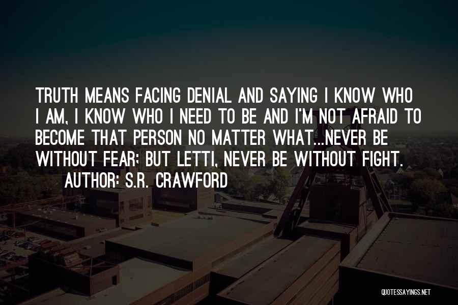 Best Ya Love Quotes By S.R. Crawford