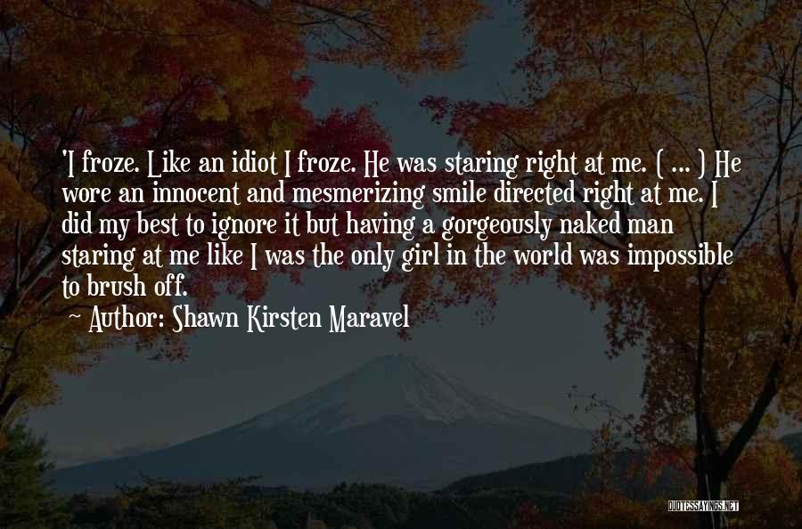 Best Ya Love Quotes By Shawn Kirsten Maravel