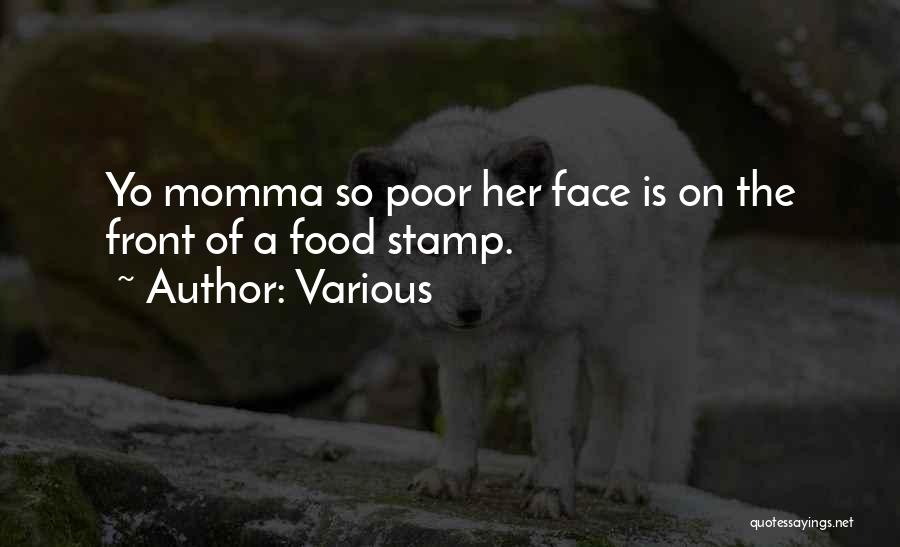 Best Yo Momma Quotes By Various