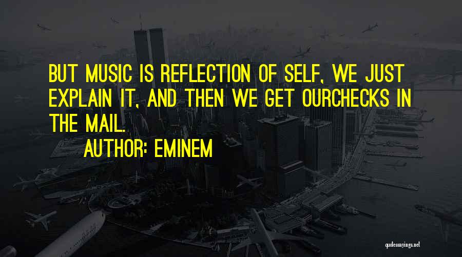 Best You Got Mail Quotes By Eminem