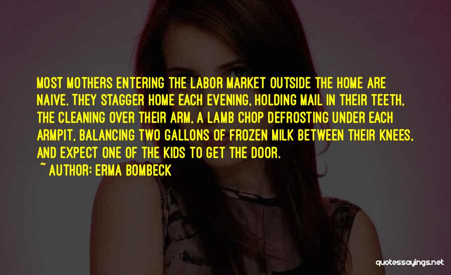 Best You Got Mail Quotes By Erma Bombeck