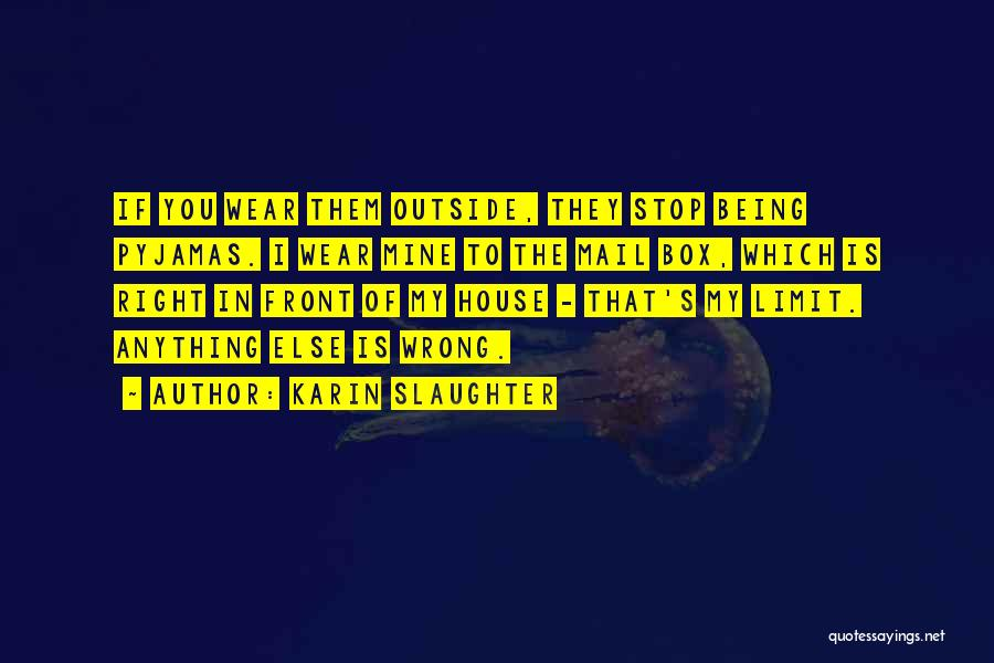 Best You Got Mail Quotes By Karin Slaughter