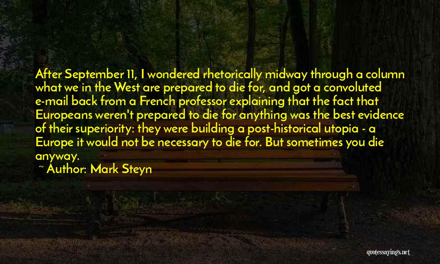 Best You Got Mail Quotes By Mark Steyn