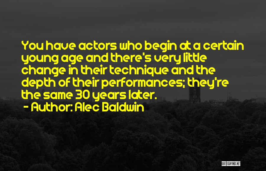 Best Young Ones Quotes By Alec Baldwin