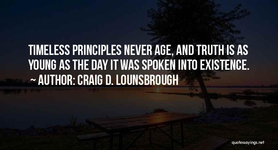 Best Young Ones Quotes By Craig D. Lounsbrough