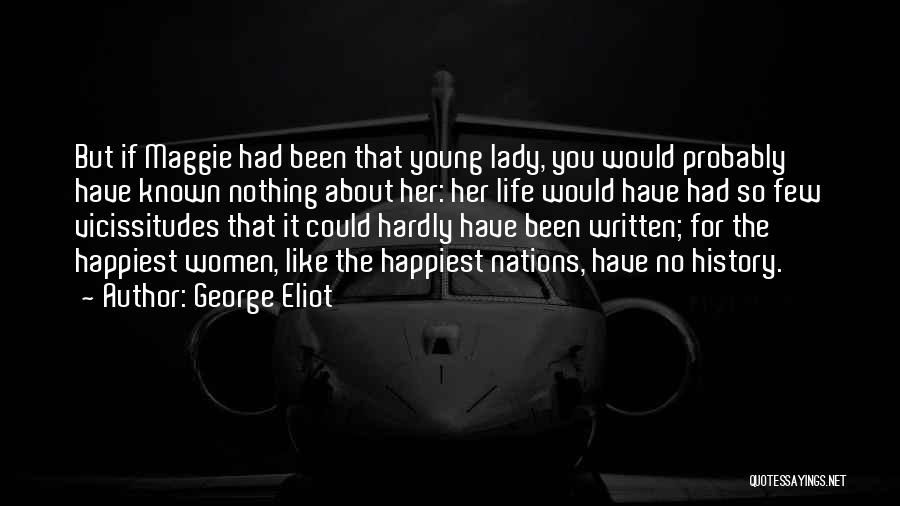 Best Young Ones Quotes By George Eliot