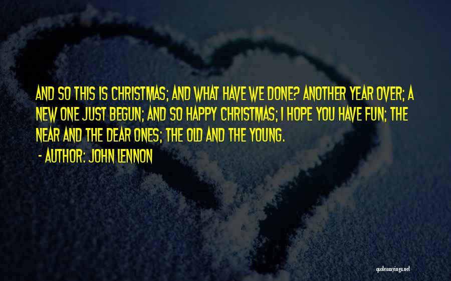Best Young Ones Quotes By John Lennon