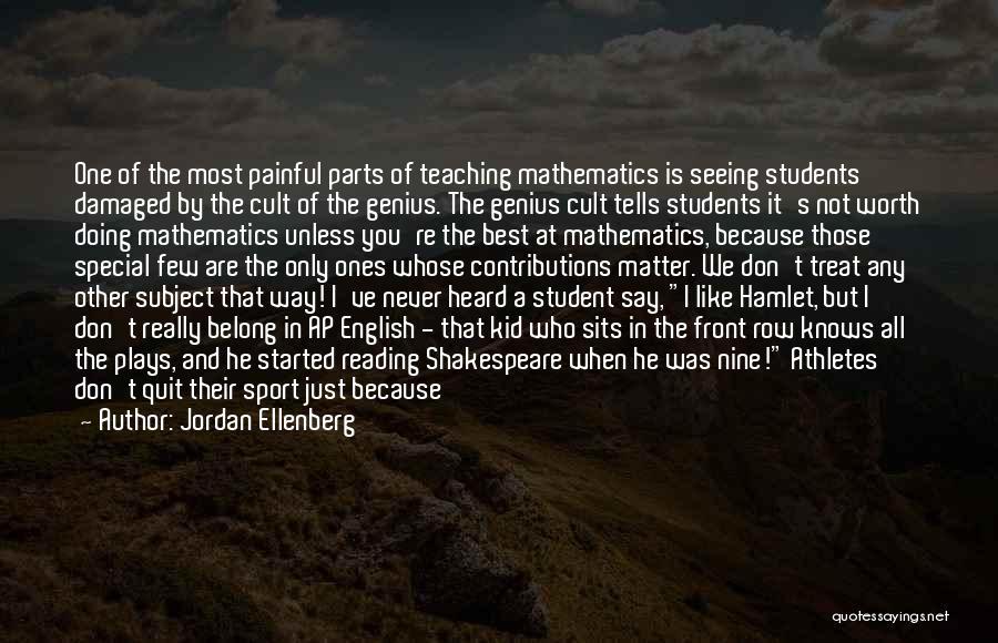 Best Young Ones Quotes By Jordan Ellenberg