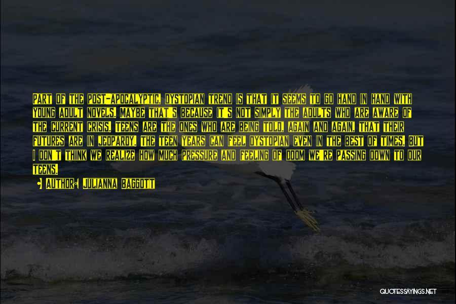 Best Young Ones Quotes By Julianna Baggott