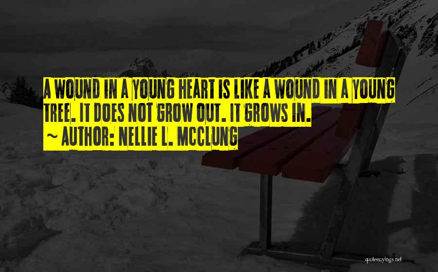 Best Young Ones Quotes By Nellie L. McClung