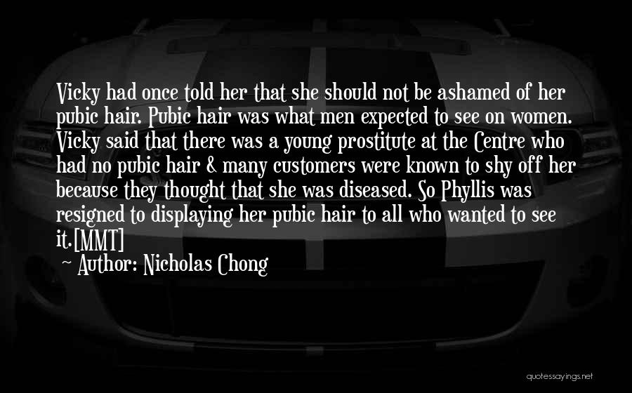 Best Young Ones Quotes By Nicholas Chong