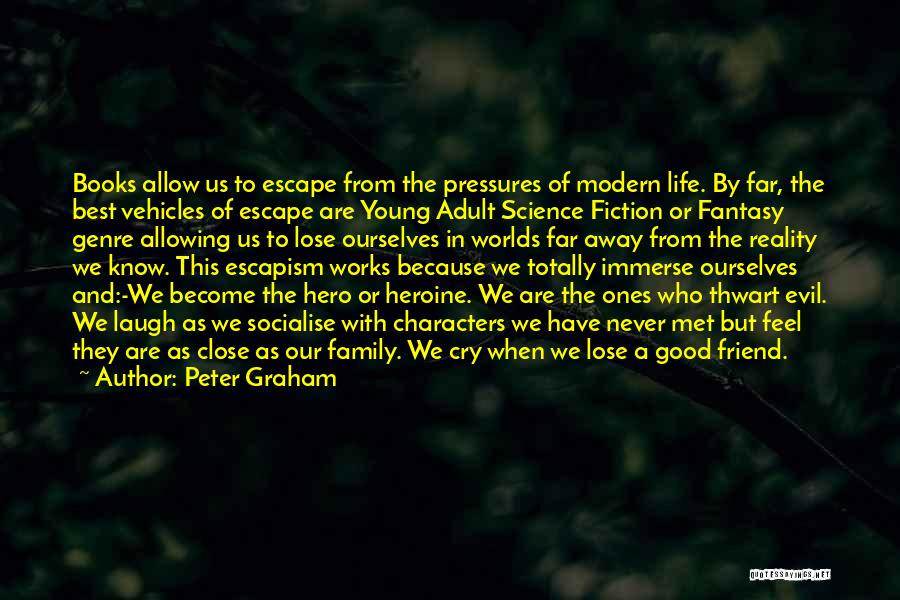 Best Young Ones Quotes By Peter Graham