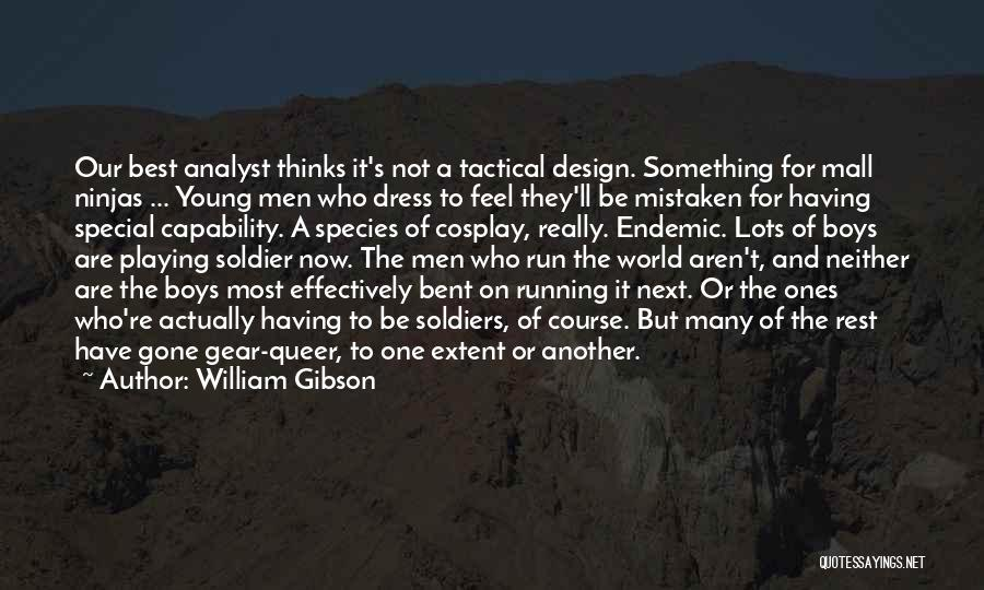 Best Young Ones Quotes By William Gibson