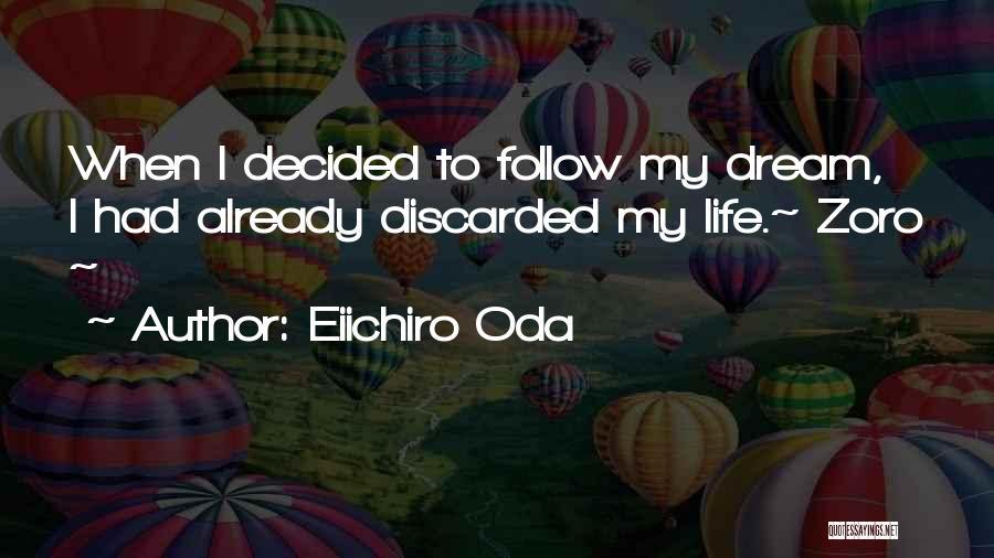 Best Zoro Quotes By Eiichiro Oda