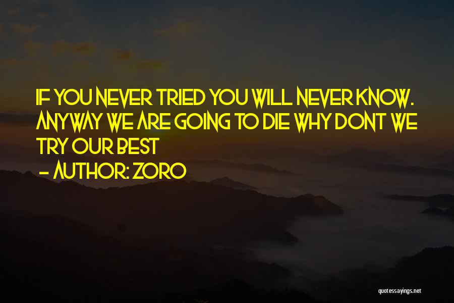 Best Zoro Quotes By Zoro