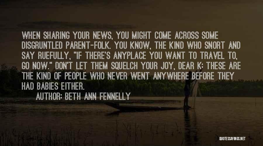 Beth Ann Fennelly Quotes 1594524