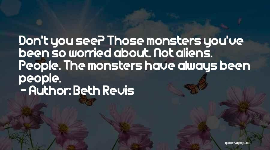 Beth Revis Quotes 1019615
