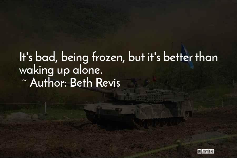 Beth Revis Quotes 125405