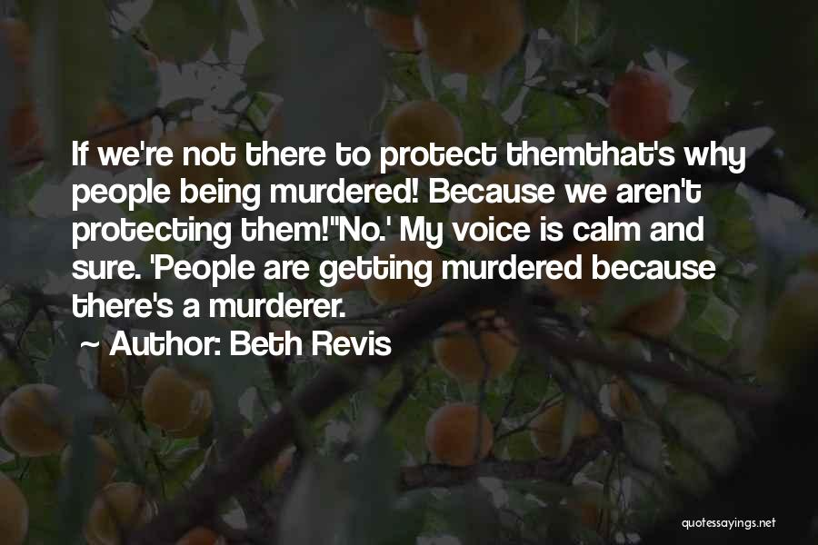 Beth Revis Quotes 1327845