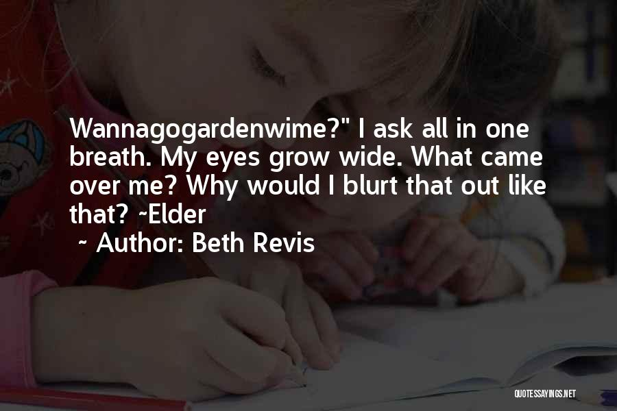 Beth Revis Quotes 1352531