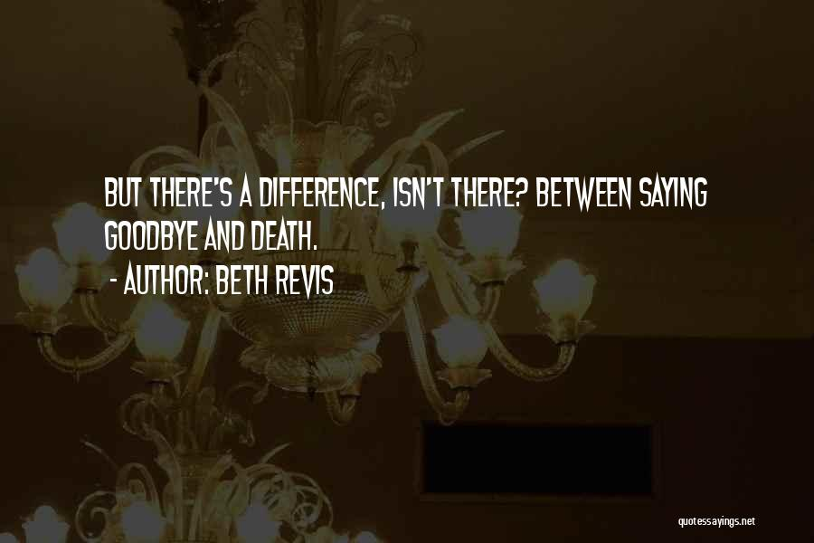 Beth Revis Quotes 1606249