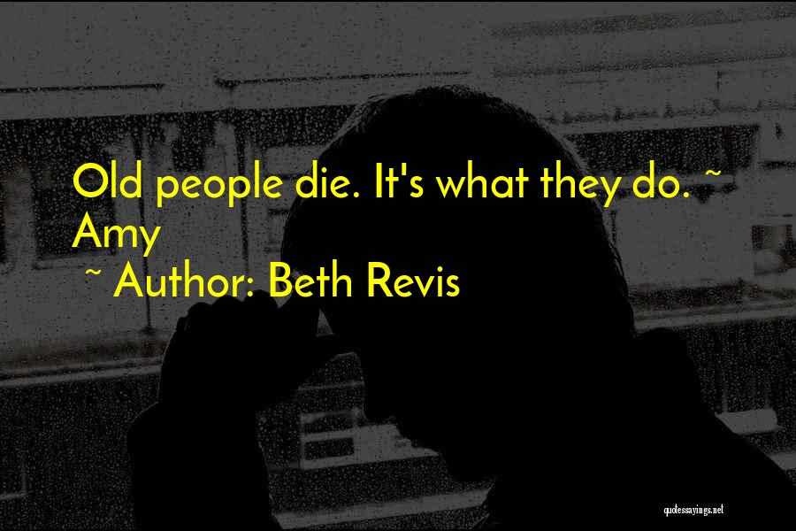 Beth Revis Quotes 1732204
