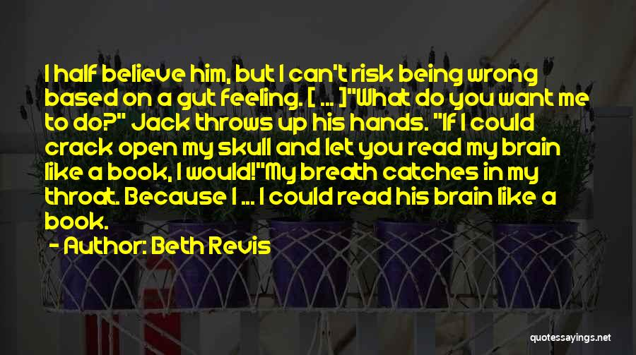 Beth Revis Quotes 1775490