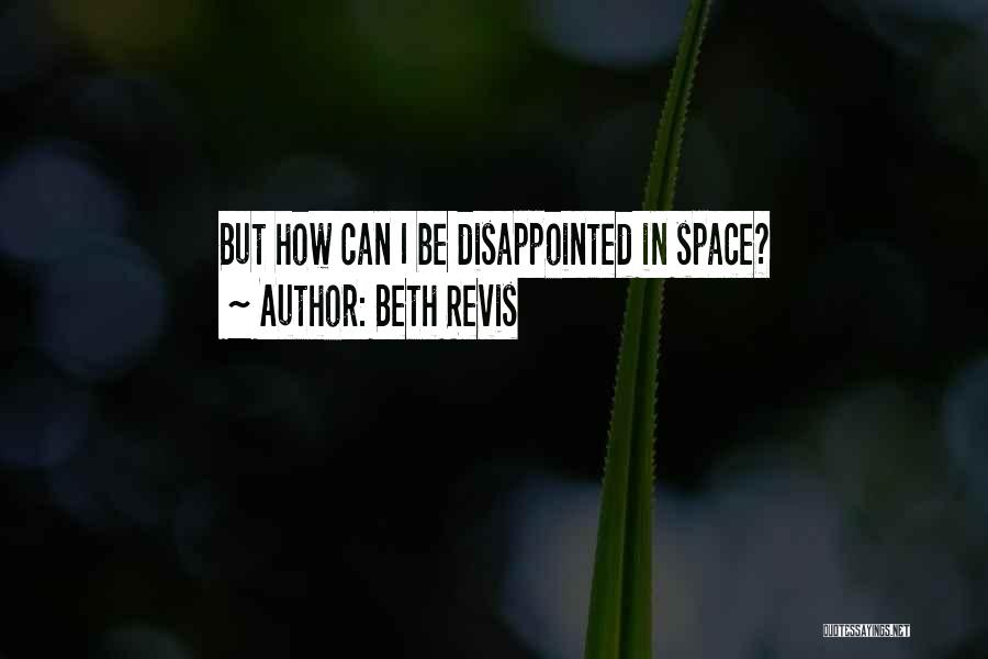 Beth Revis Quotes 1961223