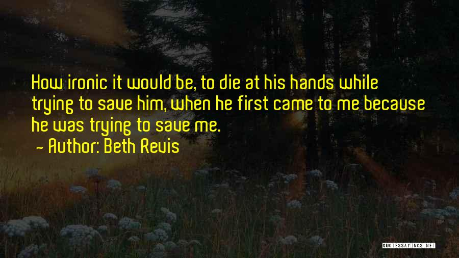 Beth Revis Quotes 2140306
