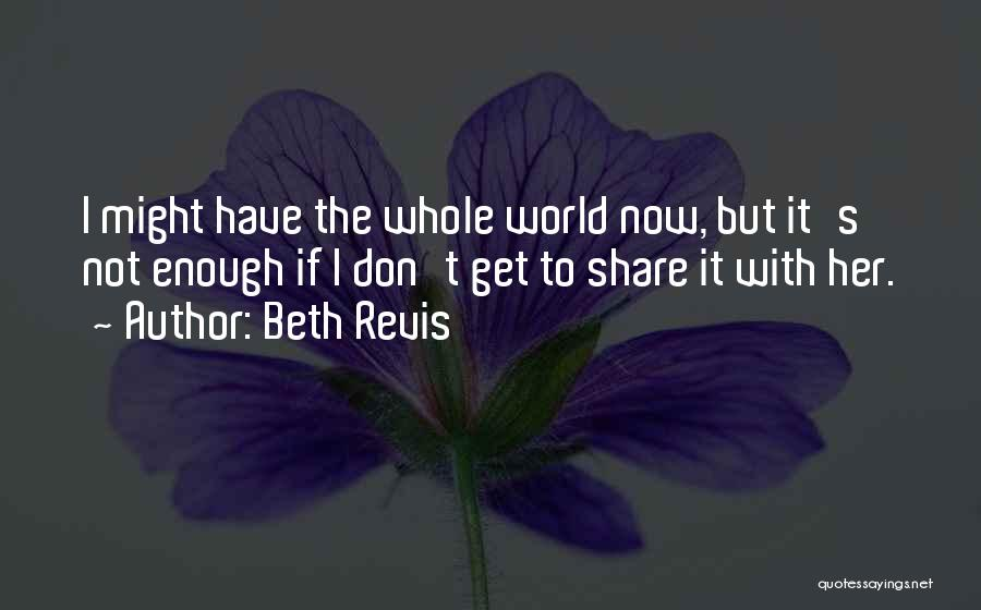 Beth Revis Quotes 2183037