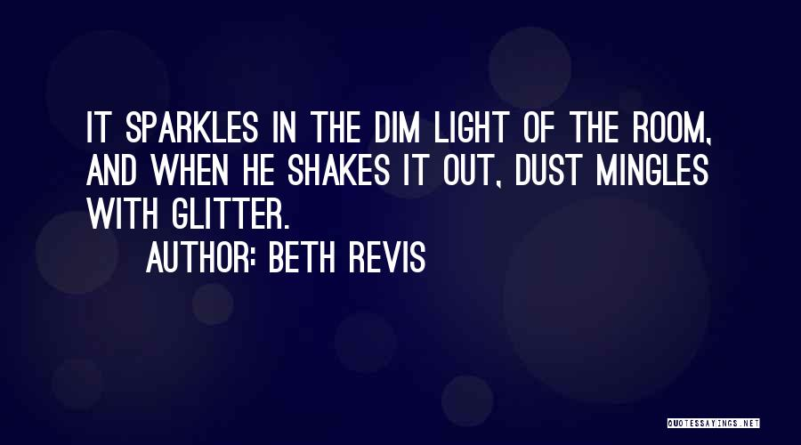 Beth Revis Quotes 513967