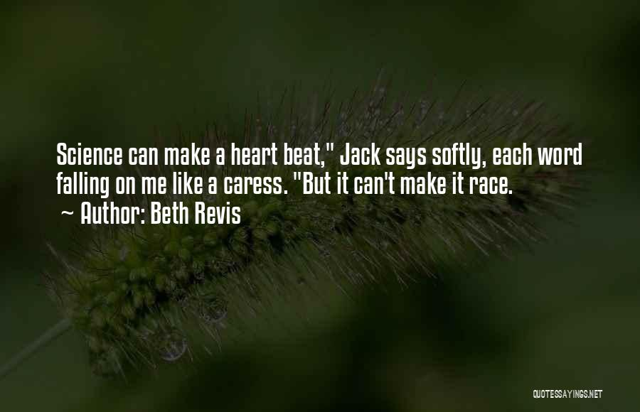 Beth Revis Quotes 524409